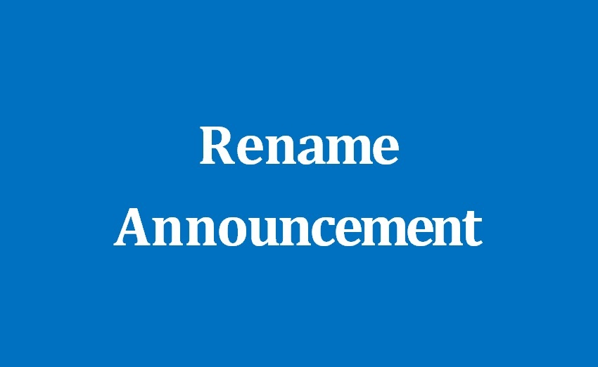 Rename Announcement