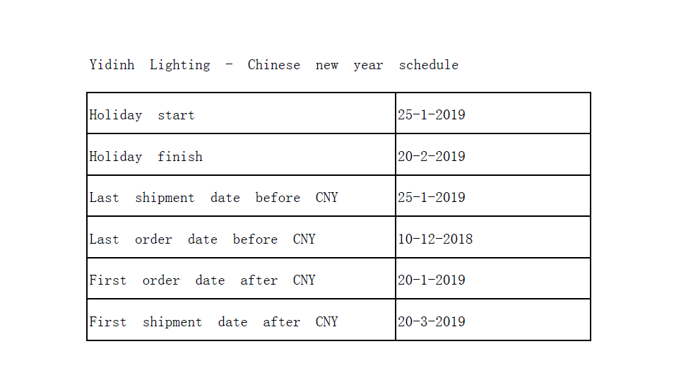 Yidinh Lighting - Chinese new year schedule