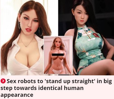Sex robots to ' stand up straught ' in big step towards inde