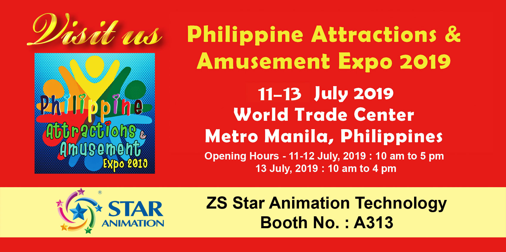 Welcome to visit Star Animation  at booth A313 Philippine At