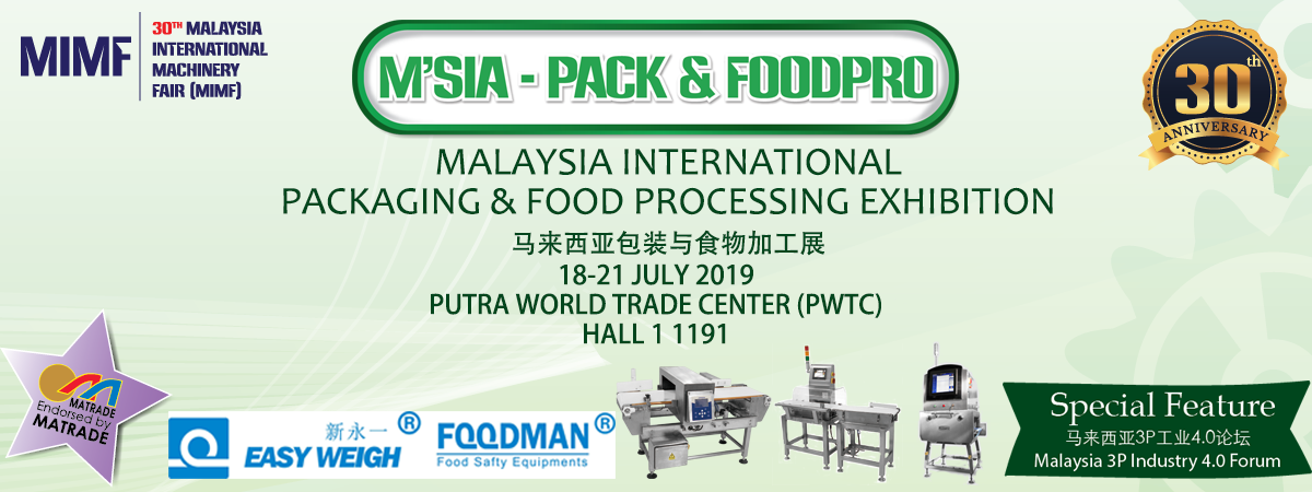 Easyweigh Equipment and FOODMAN®  in M'SIA-PACK&PRO Kuala Lu